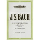 Johannes Passion Bwv 245 Klavierauszug - Soli (Satb), Gemischter Chor (Satb), Klavier