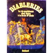 Diableries - La Vie Quotidienne Chez Satan � La Fin Du 19a Si�cle