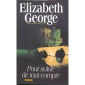 Pour Solde De Tout Compte de Elizabeth George