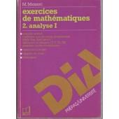 Exercices De Mathematiques - Tome 2, Analyse de Maurice Messeri