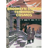 Val�rian, Agent Spatio-Temporel Tome 10 - Brooklyn Station, Terminus Cosmos de Pierre Christin