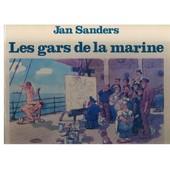 Les Gars De La Marine de Jan Sanders