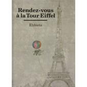 Rendez-Vous � La Tour Eiffel de Elzbieta