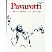 Pavarotti : The Ultimate Collection (Chant + Piano)