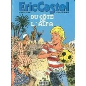 Eric Castel - Du Côté De L'alfa de Raymond Reding
