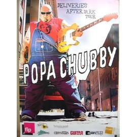 POPA CHUBBY 2008. AFFICHE OFFICIELLE CONCERT 70 X 100 CM