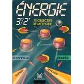 Energie 3e-2e - 10 Objectifs De M�thode de Gilles Bonnichon