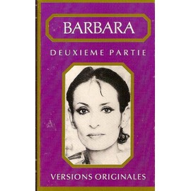 Barbara - Versions originales - deuxième partie