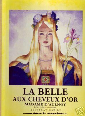 La belle aux cheveux d'or - Editions Gallimard - 24/10/1995