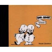 Quel Genre De Bisous ? de Nicole Claveloux
