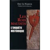 Les Rois Maudits - L'enqu�te Historique de Le Nabour, �ric