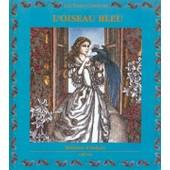 L'oiseau Bleu de madame d'aulnoy