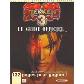 Tekken 3 - Guide Strat�gique Officiel - 132 Pages de