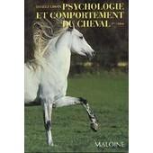Psychologie Et Comportement Du Cheval de D Gossin