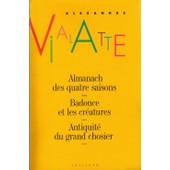 Almanach Des Quatre Saisons - Badonce Et Les Cr�atures - Antiquit� Du Grand Chosier de alexandre vialatte