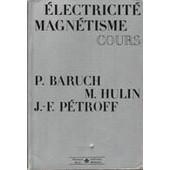 Electricite Magnetisme Cours de michel hulin