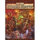 Warhammer - Le Tome De La Redemption