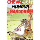 Cheval, Humour Et Randonn�e de