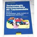 M�meteau Hubert : Technologie Fonctionnelle De L'automobile Tome 2 - Transmission, Tenue De Route, Freinage (Livre) - Livres et BD d'occasion - Achat et vente