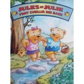 Jules Et Julie Vont Cueillir Des Baies de Duchesne Lucie
