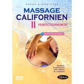 Massage Californien Vol. Ii : Perfectionnement
