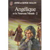 Ang�lique Et Le Nouveau Monde 2 de anne golon