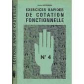 Exercices Rapides De Cotation Fonctionnelle - Cahier N� 4 de andr� ricordeau