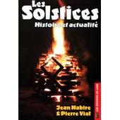 Les Solstices - Histoire Et Actualit� de jean mabire