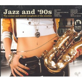 Jazz and 90's - The coolest and sexiest songbook of the nineties