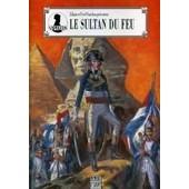 Napol�on - Le Sultan Du Feu de Fred Funcken
