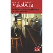 Le Laboratoire Des Poisons - De L�nine � Poutine de Arkadi Vaksberg