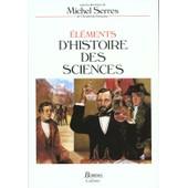 El�ments D'histoire Des Sciences de Collectif