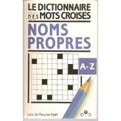 Le Dictionnaire Marabout Des Mots Crois�s - Noms Propres De A A Z de No�l, L�on Et Marynel