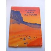 La Mission Paris - Lac Tchad de La Mission Paris Lac Tchad