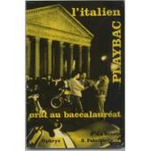 L'italien Oral Au Baccalaur�at de La Brasca, Frank