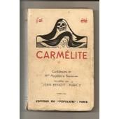 J'ai �t� Carm�lite. Confidences De Mme Magdeleine Peyronnec Recueillies Par J.B. Marcy de jean-benoit marcy
