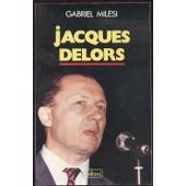 Jacques Delors de Mil�si, Gabriel