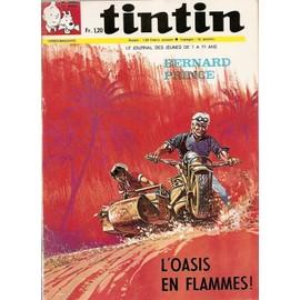 Tintin : Le Journal Des Jeunes De 7 � 77 Ans N� 1069 : Bernard Prince : L'oasis En Flammes !