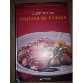Les Incontournables De La Cuisine-Cuisine Des R�gions De France N� 21