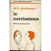 Le Narcissisme - Essais De Psychanalyse de Grunberger, B�la