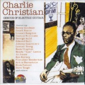 Genius Of Electric Guitar - Charlie Christian
