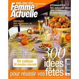 Femme Actuelle Hors-S�rie N� 7 : 300 Idees Fetes
