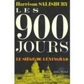 Les 900 Jours .Le Siege De Leningrad. de Salisbury Harrison E.