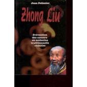 Zhong Liu Pr�vention Des Cancers En M�decine Traditionnelle Chinoise de jean p�lissier
