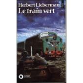 Le Train Vert de Herbert Lieberman