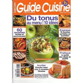 Guide Cuisine N� 93 : Du Tonus Au Menu ! 10 Id�es