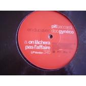 On Lachera Pas L'affaire 1998 Eu - Pit Baccardi & Doc Gyneco