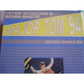 Major Tom '94 - Peter Schilling/Bomm - Bastic