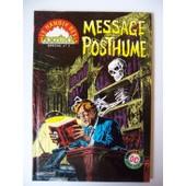 Le Manoir Des Fantomes, Special N� 1, Message Posthume Le Manoir Des Fantomes, Special N� 1, Message Posthume de COLLECTIF