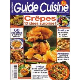 Guide Cuisine N� 92 : Cr�pes 10 Id�es Surprise
